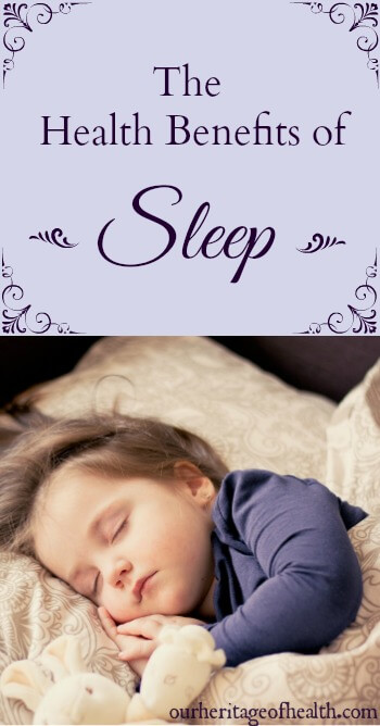 The health benefits of sleep | ourheritageofhealth.com