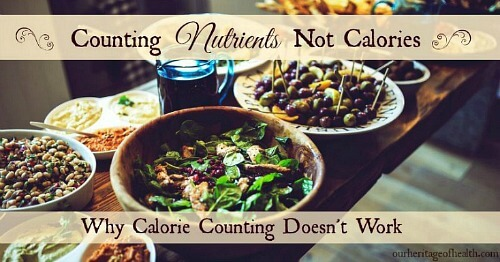Counting nutrients, not calories: why calorie counting doesn't work