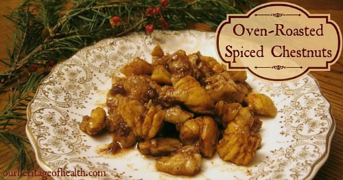 Oven-roasted spiced chestnuts