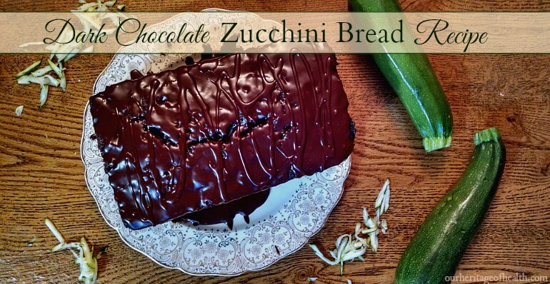 Dark chocolate chip zucchini bread recipe | ourheritageofhealth.com